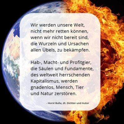 Wir werden unsere Welt, nicht mehr retten können. - Horst Bulla